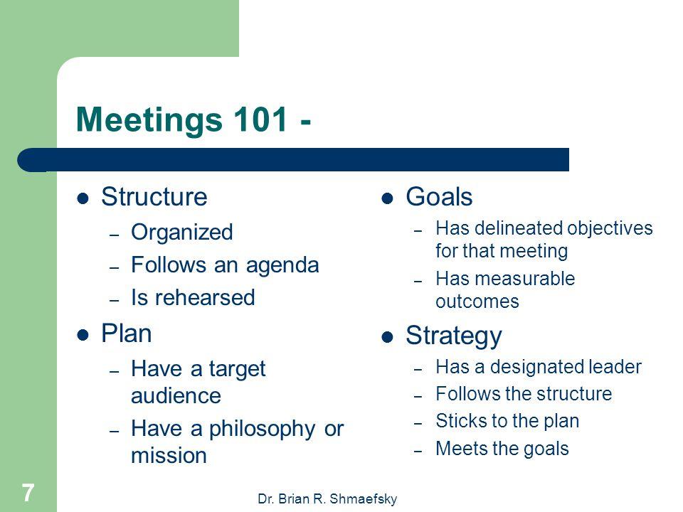 Dr. Brian R. Shmaefsky 17 Meeting Dos & Don'ts