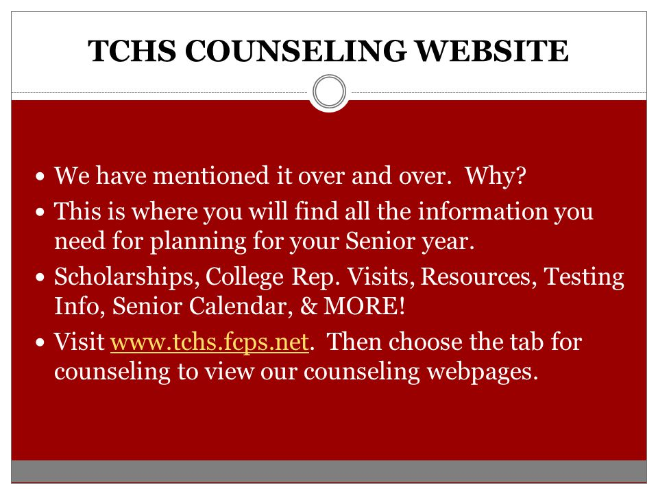 TCHS COUNSELING WEBSITE We have mentioned it over and over.