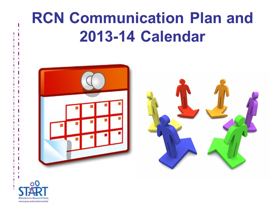 RCN Communication Plan and 2013-14 Calendar