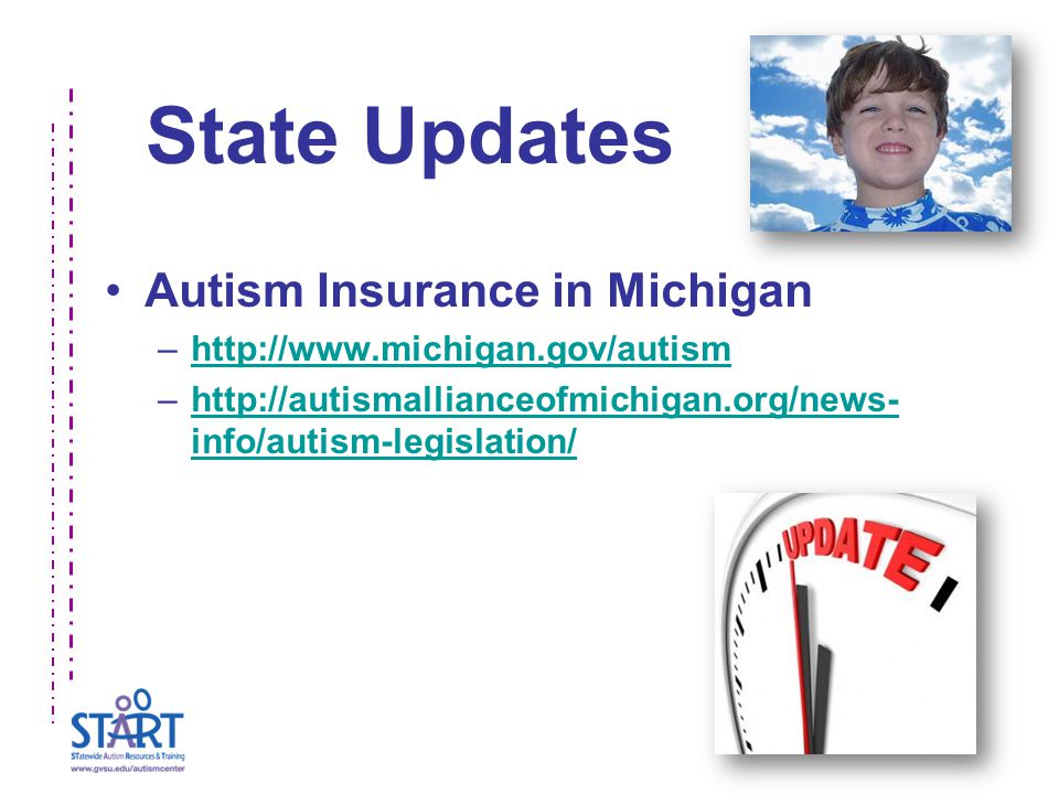 State Updates Autism Insurance in Michigan –  –  info/autism-legislation/  info/autism-legislation/