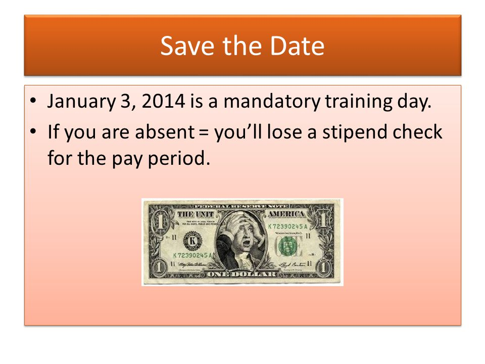 Save the Date January 3, 2014 is a mandatory training day.