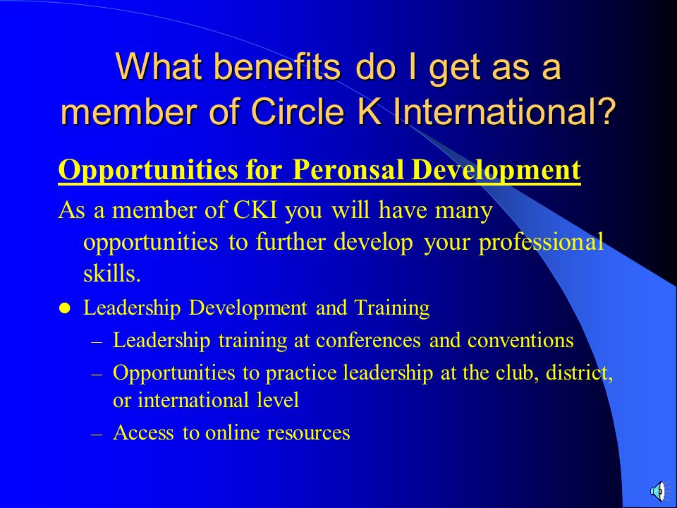 What benefits do I get as a member of Circle K International.