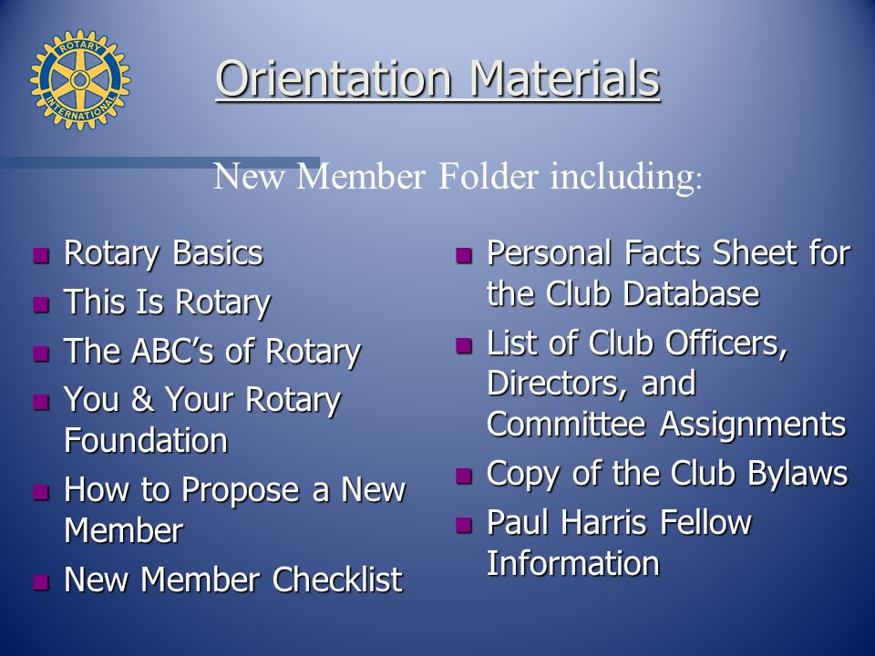 Membership There are two types of membership in a Rotary club: Active Honorary