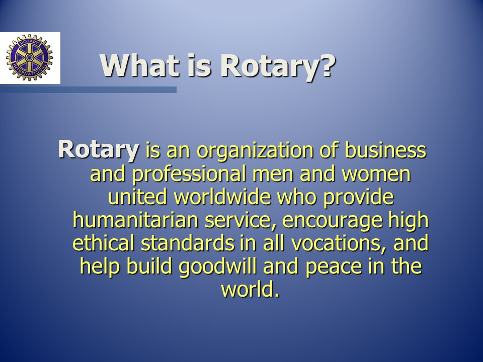 What is Rotary.