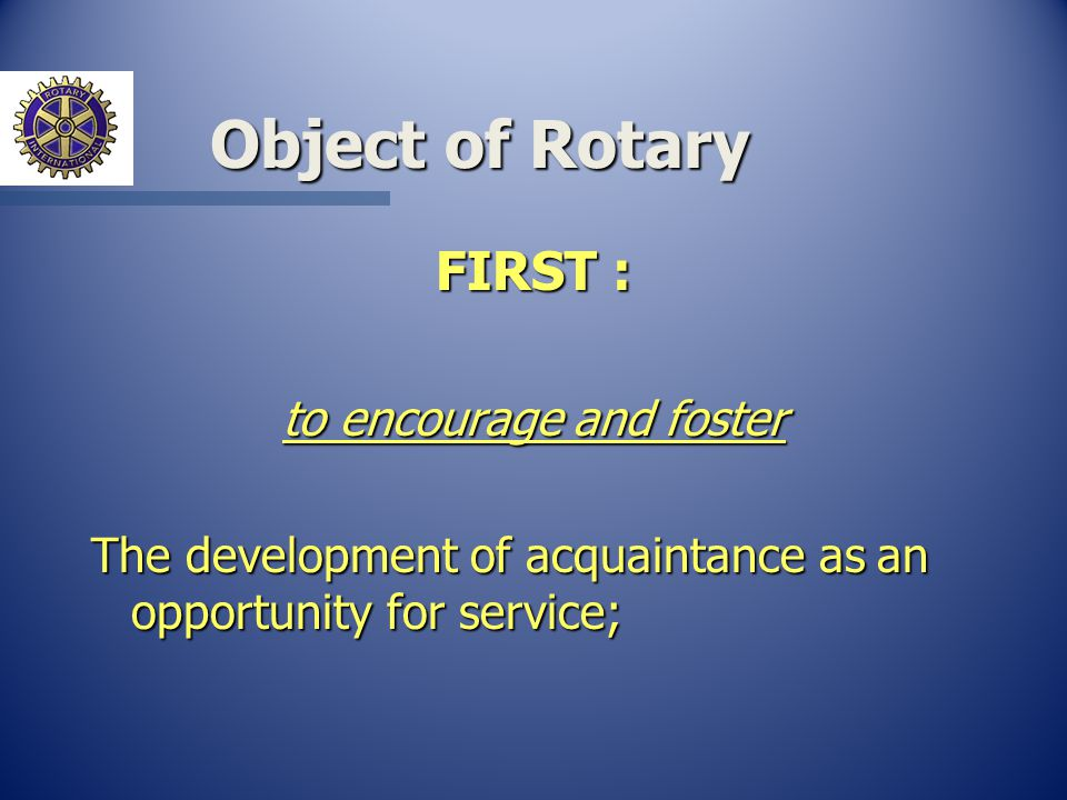 Club Committees n Club Administration n Membership n Service Projects n Public Relations n Rotary Foundation