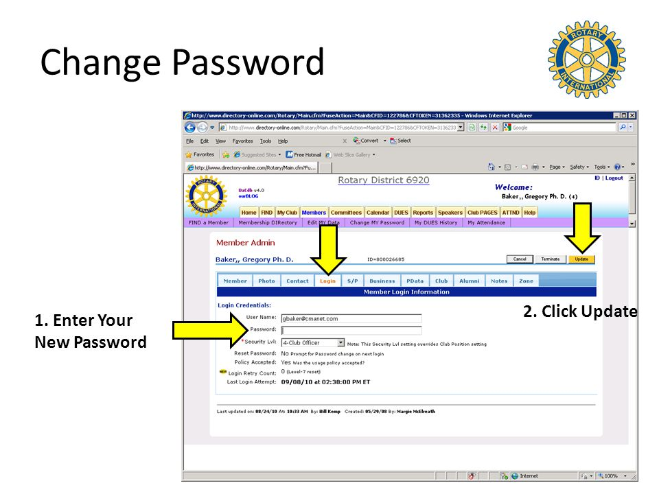 Change Password 1. Enter Your New Password 2. Click Update
