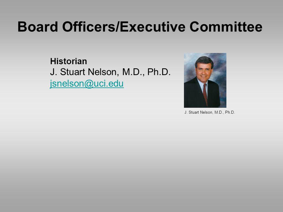 J. Stuart Nelson, M.D., Ph.D. Historian J. Stuart Nelson, M.D., Ph.D.