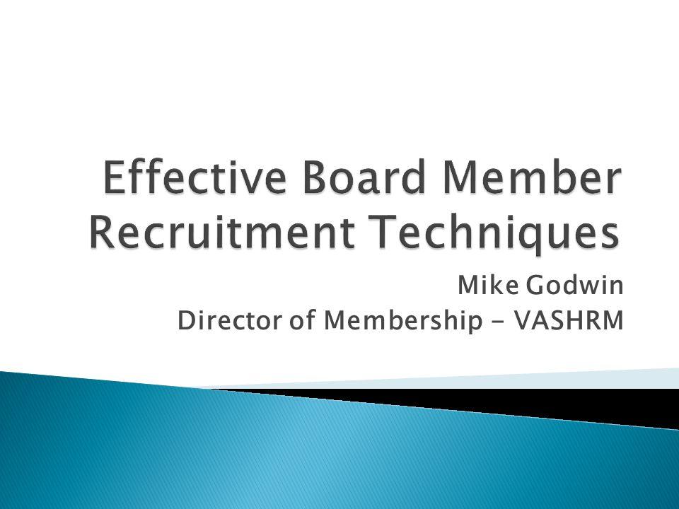 Mike Godwin Director of Membership - VASHRM
