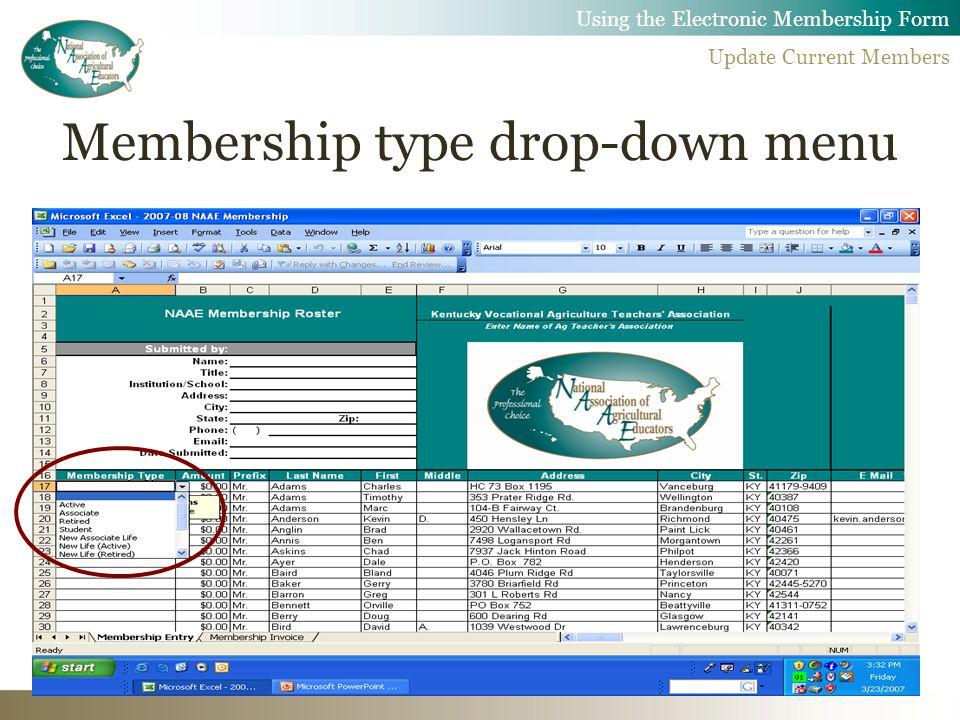 Membership type drop-down menu Using the Electronic Membership Form Update Current Members