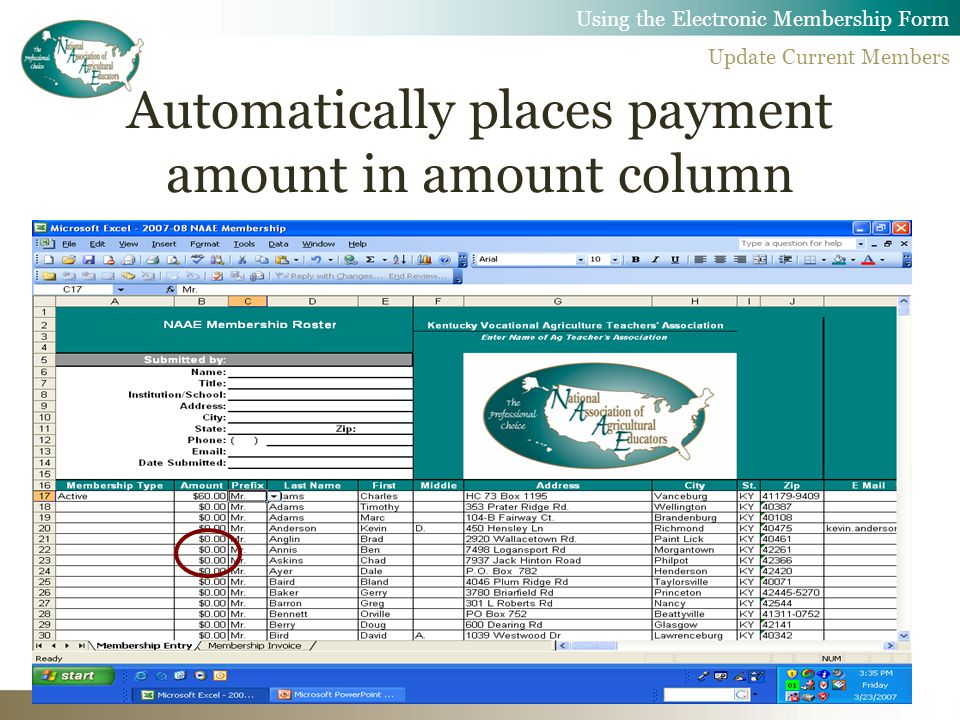 Automatically places payment amount in amount column Using the Electronic Membership Form Update Current Members