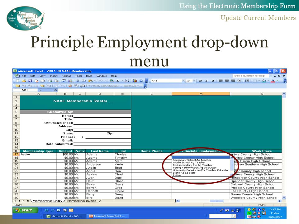 Principle Employment drop-down menu Using the Electronic Membership Form Update Current Members