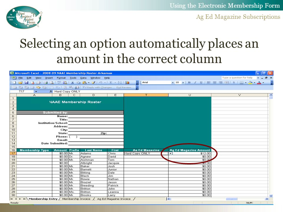 Selecting an option automatically places an amount in the correct column Using the Electronic Membership Form Ag Ed Magazine Subscriptions