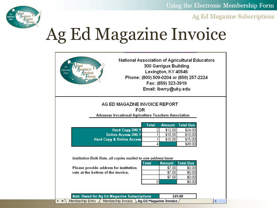 Ag Ed Magazine Invoice Using the Electronic Membership Form Ag Ed Magazine Subscriptions