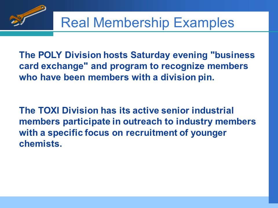 Real Membership Examples Message ProspectsTechniquesDelivery The POLY Division hosts Saturday evening business card exchange and program to recognize members who have been members with a division pin.