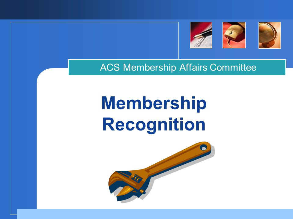 Membership Recognition ACS Membership Affairs Committee