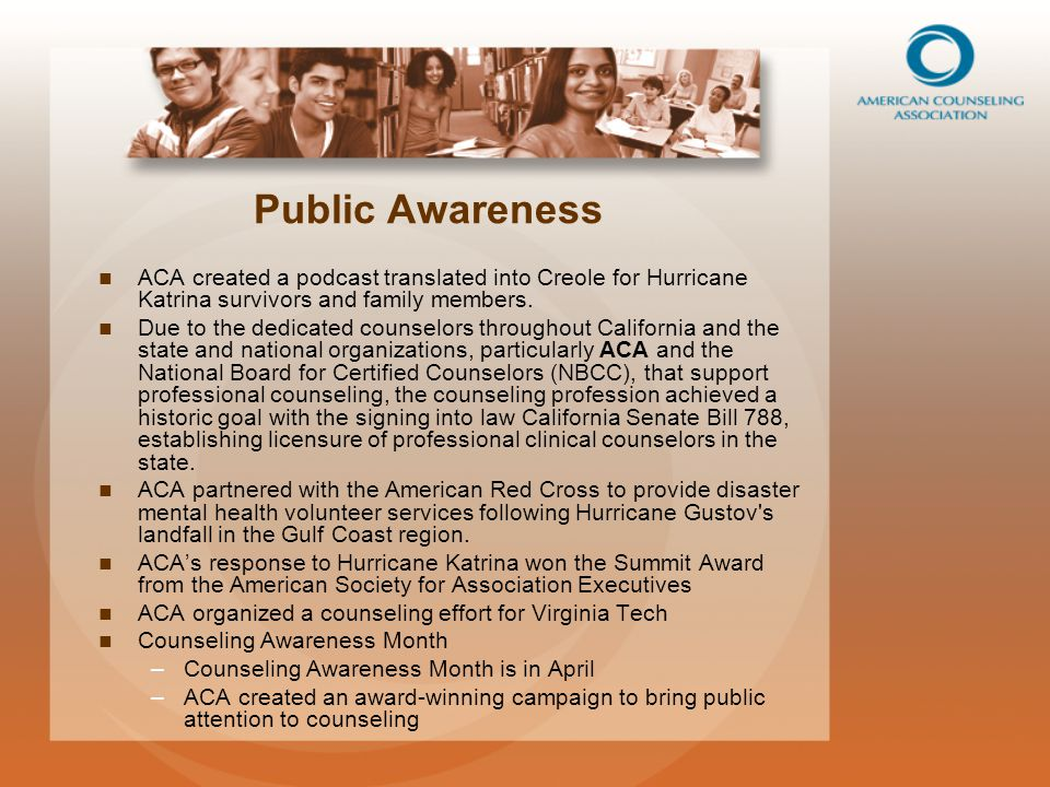 Public Awareness ACA created a podcast translated into Creole for Hurricane Katrina survivors and family members.