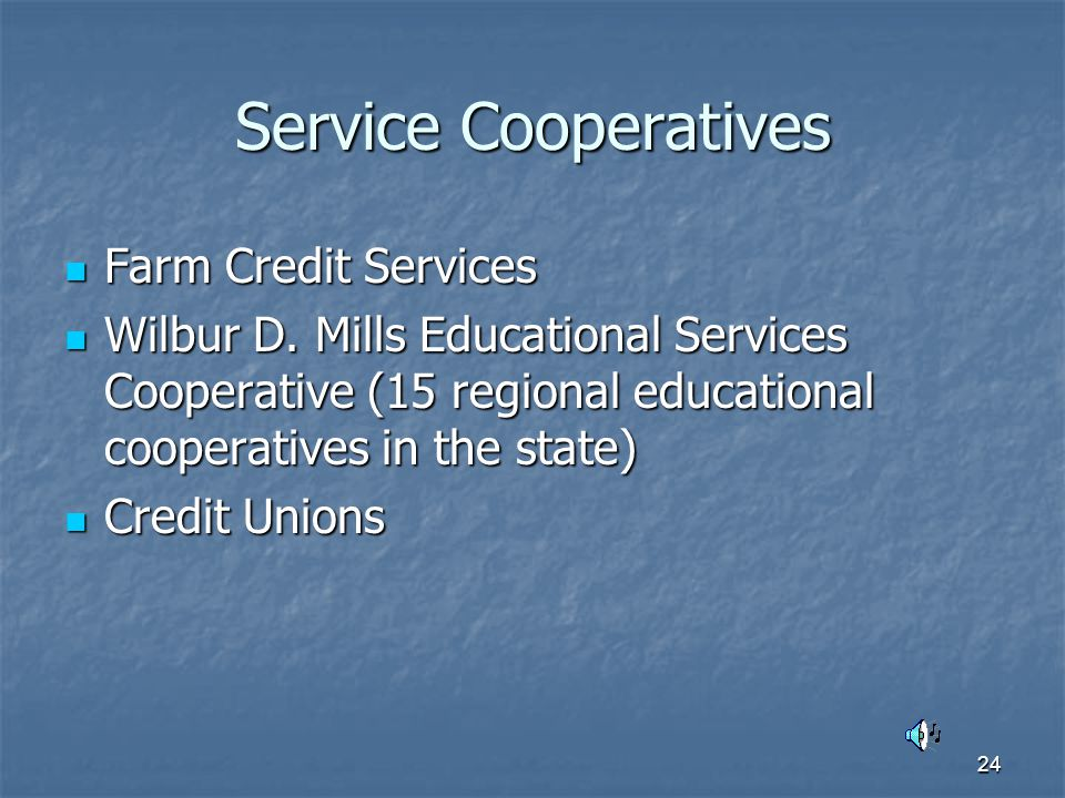 24 Service Cooperatives Farm Credit Services Farm Credit Services Wilbur D.