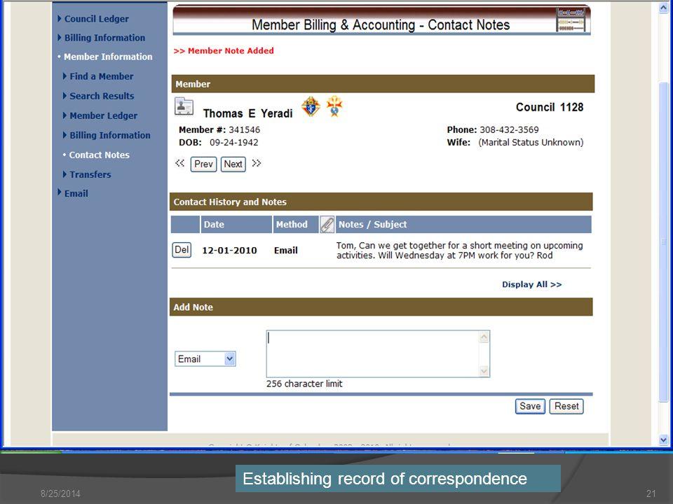 8/25/201421 Establishing record of correspondence