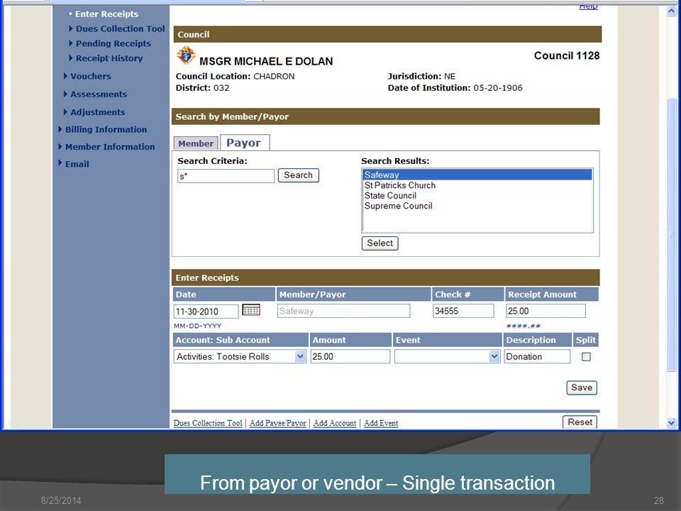 8/25/2014 From payor or vendor – Single transaction 28