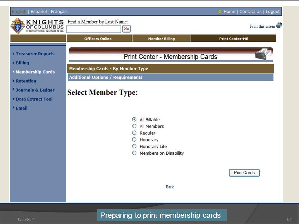 8/25/201461 Preparing to print membership cards