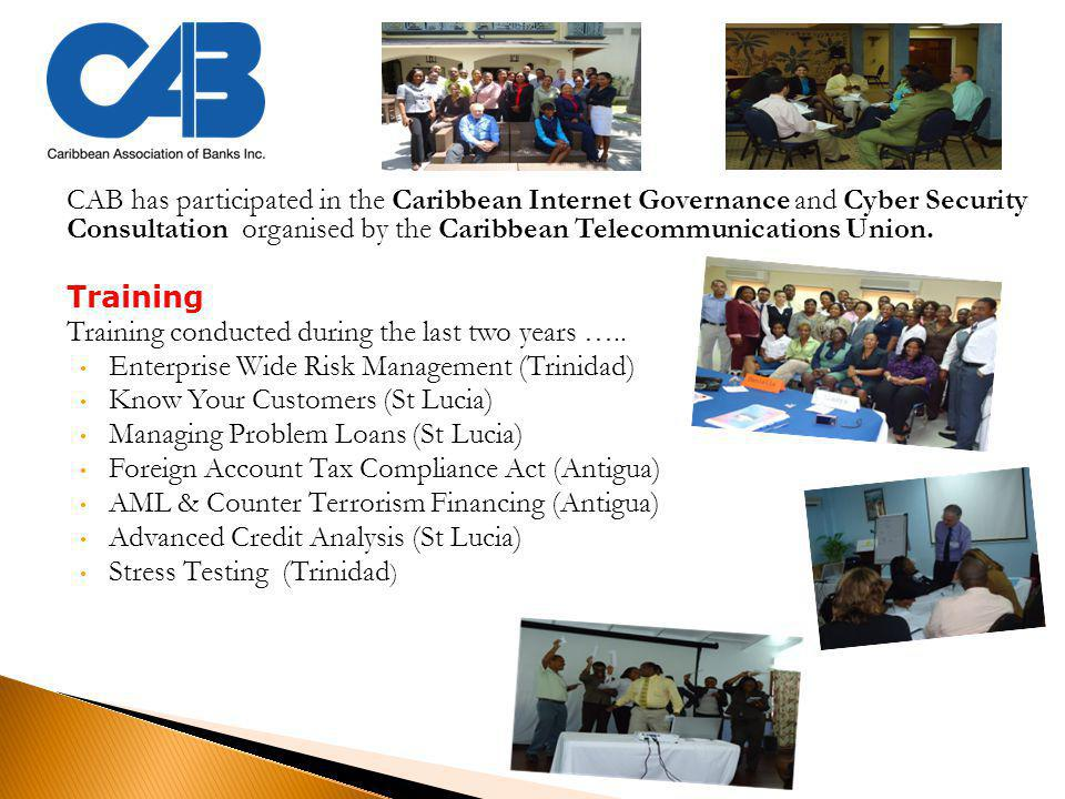 CAB has participated in the Caribbean Internet Governance and Cyber Security Consultation organised by the Caribbean Telecommunications Union.