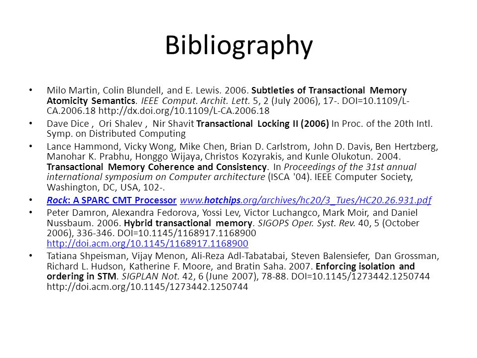 Bibliography Milo Martin, Colin Blundell, and E. Lewis.