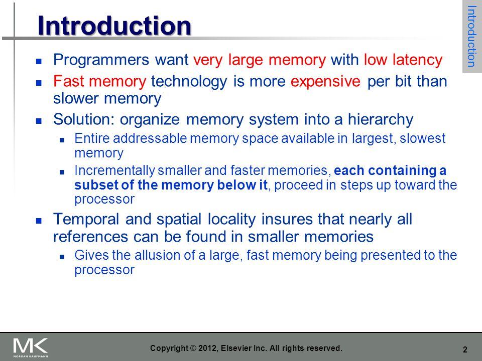 3 Memory Hierarchy Processor Latency L1 Cache L2 Cache L3 Cache Main Memory Hard Drive or Flash Capacity (KB, MB, GB, TB)
