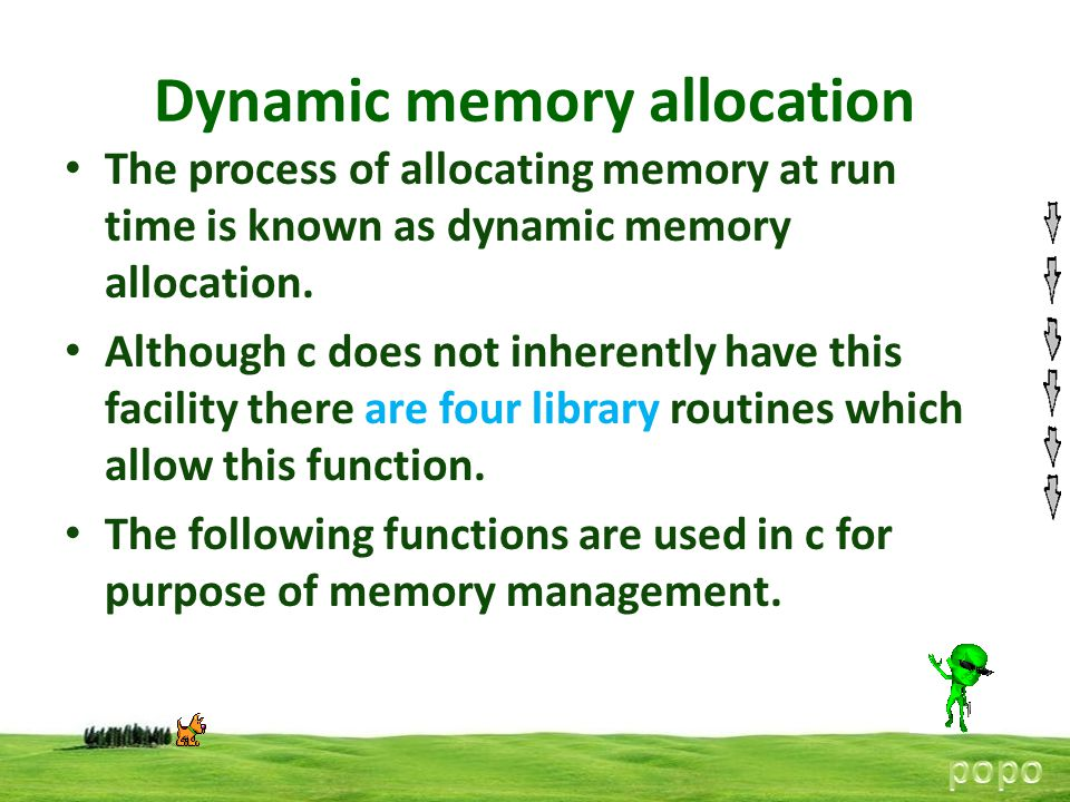 The process of allocating memory at run time is known as dynamic memory allocation. Although c does not inherently have this facility there are four l