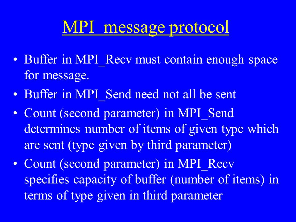 MPI message protocol Buffer in MPI_Recv must contain enough space for message.
