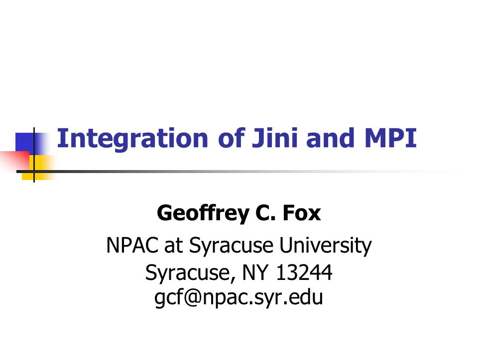 Integration of Jini and MPI Geoffrey C.