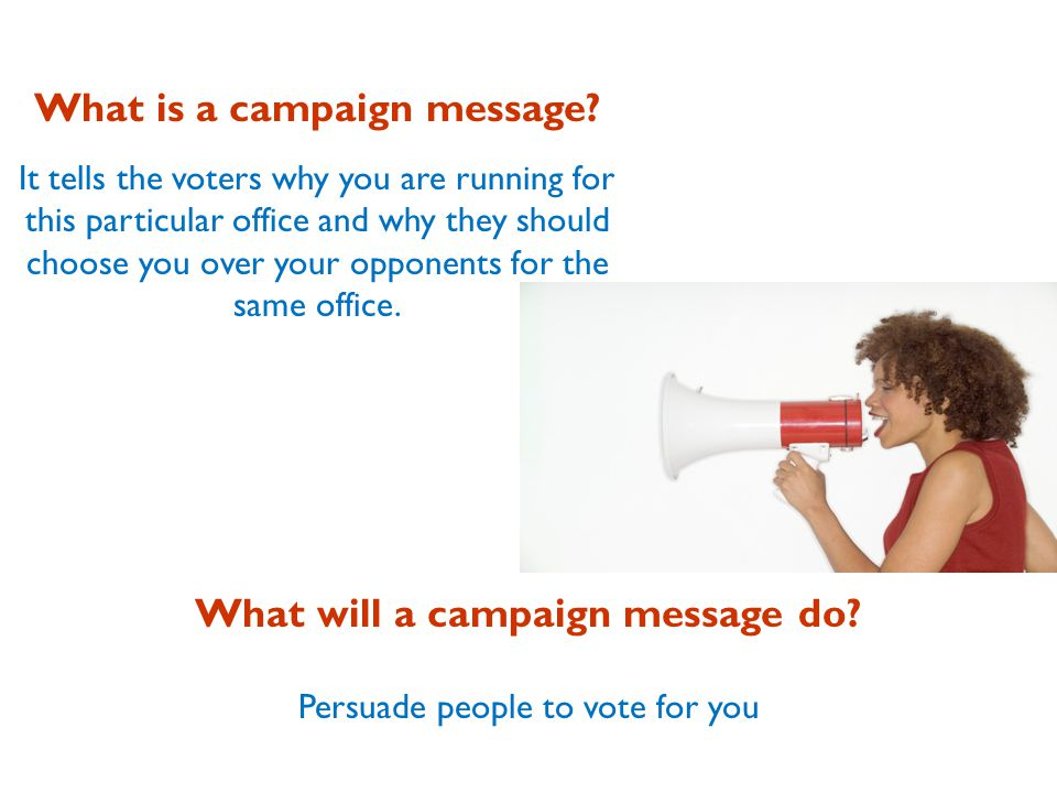 What is a campaign message.