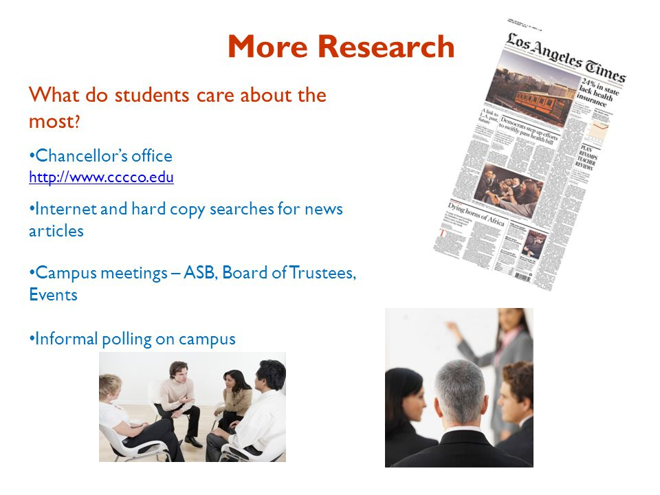 More Research What do students care about the most .