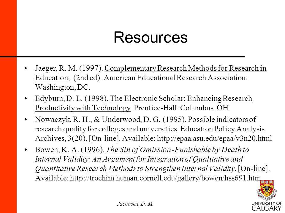 Jacobsen, D.M. Resources Jaeger, R. M. (1997).