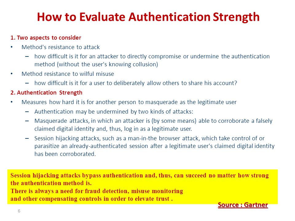 How to Evaluate Authentication Strength 1.