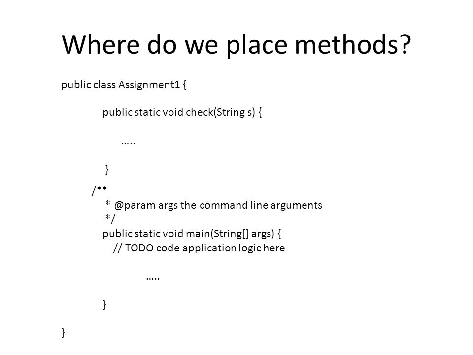 Where do we place methods.