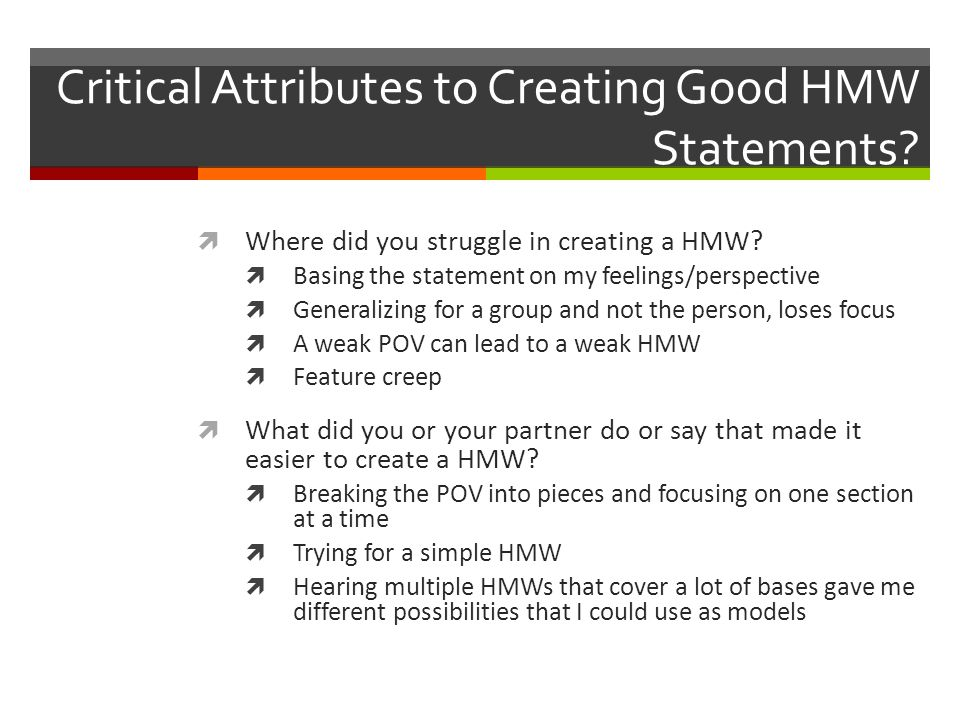 Critical Attributes to Creating Good HMW Statements.