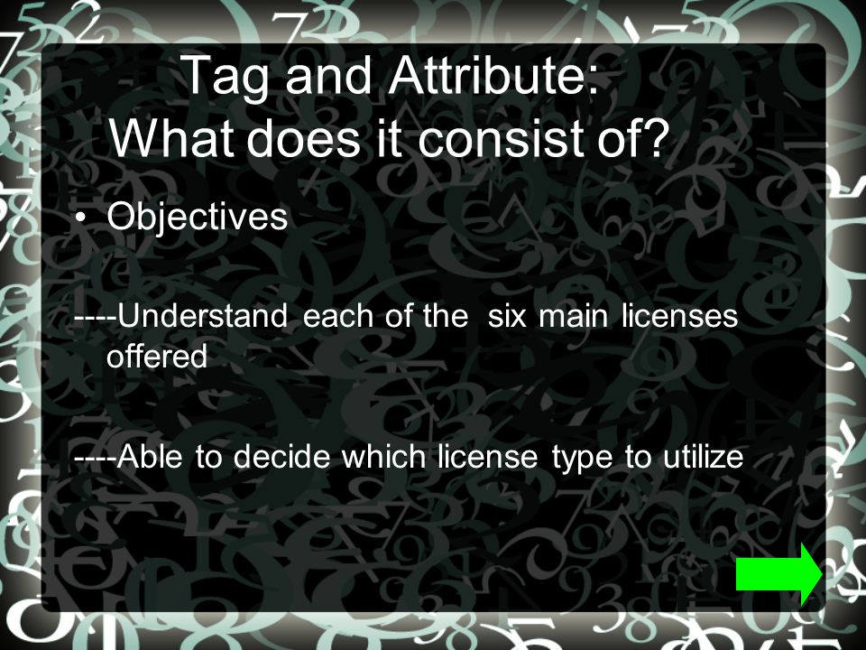 Tag and Attribute: What does it consist of.