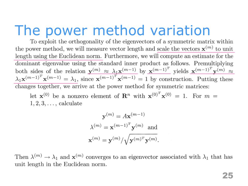 The power method variation 25