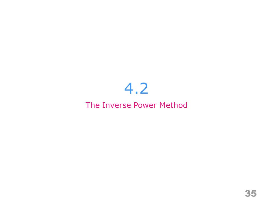 The Inverse Power Method