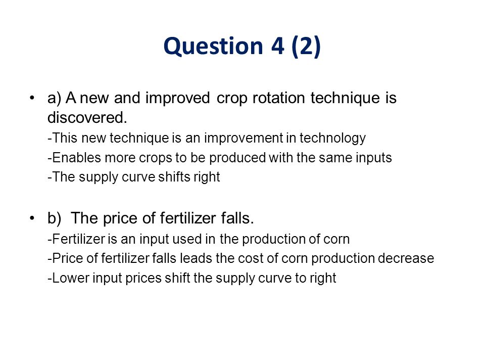 a) A new and improved crop rotation technique is discovered. -This new technique is an improvement in technology -Enables more crops to be produced wi
