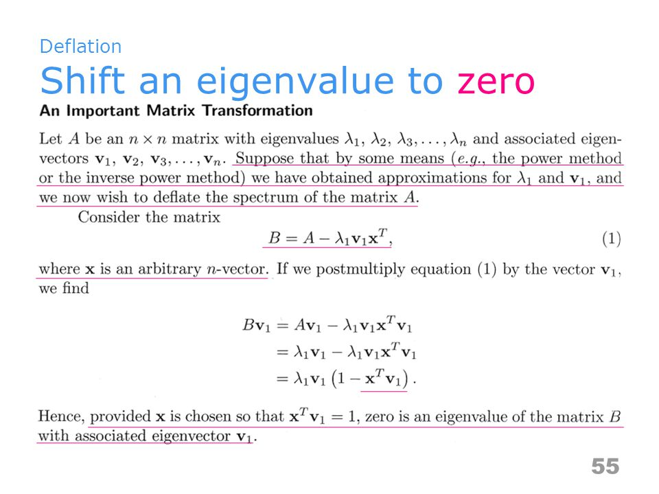 Deflation Shift an eigenvalue to zero 55