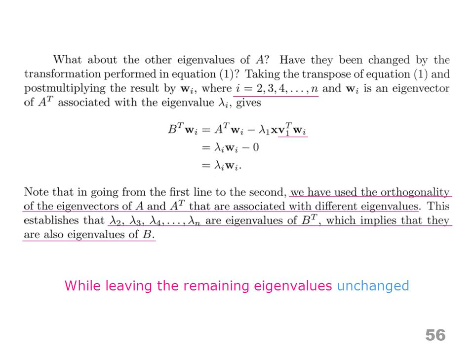56 While leaving the remaining eigenvalues unchanged
