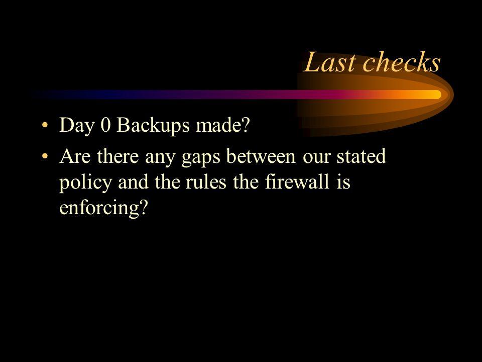 Last checks Day 0 Backups made.