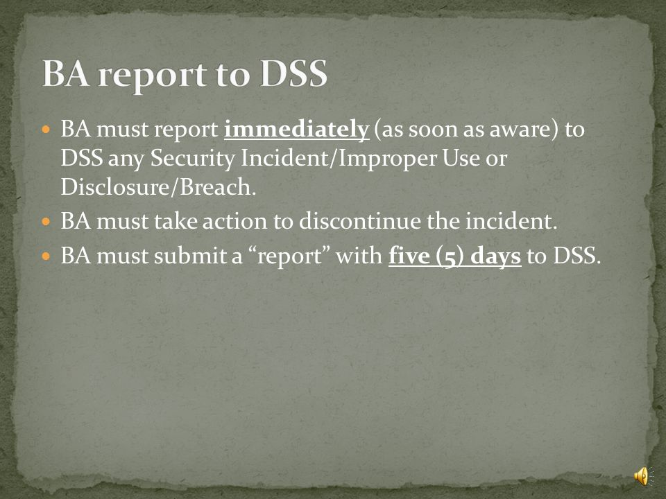 NOTIFY DSS IMMEDIATELY.