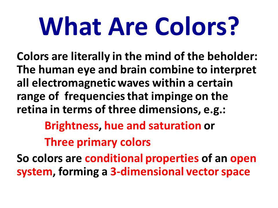 What Are Colors.