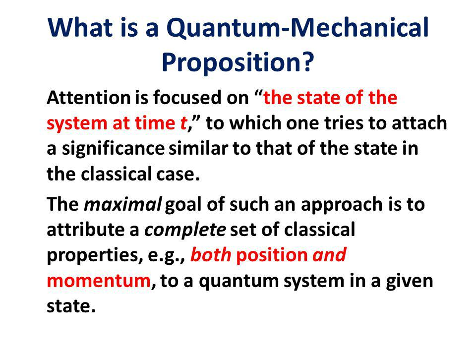 What is a Quantum-Mechanical Proposition.