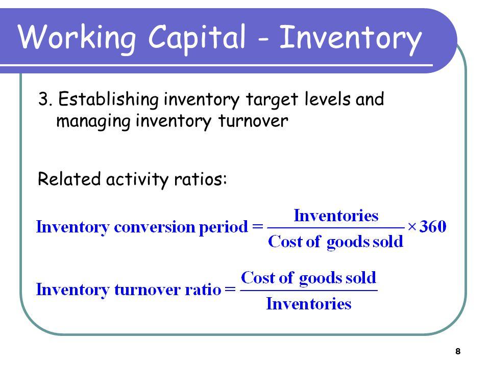 9 Working Capital – ST Debt 4.