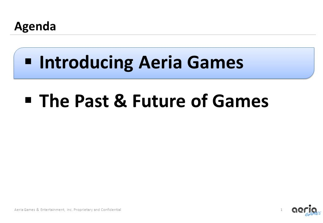 1 Agenda Aeria Games & Entertainment, Inc.