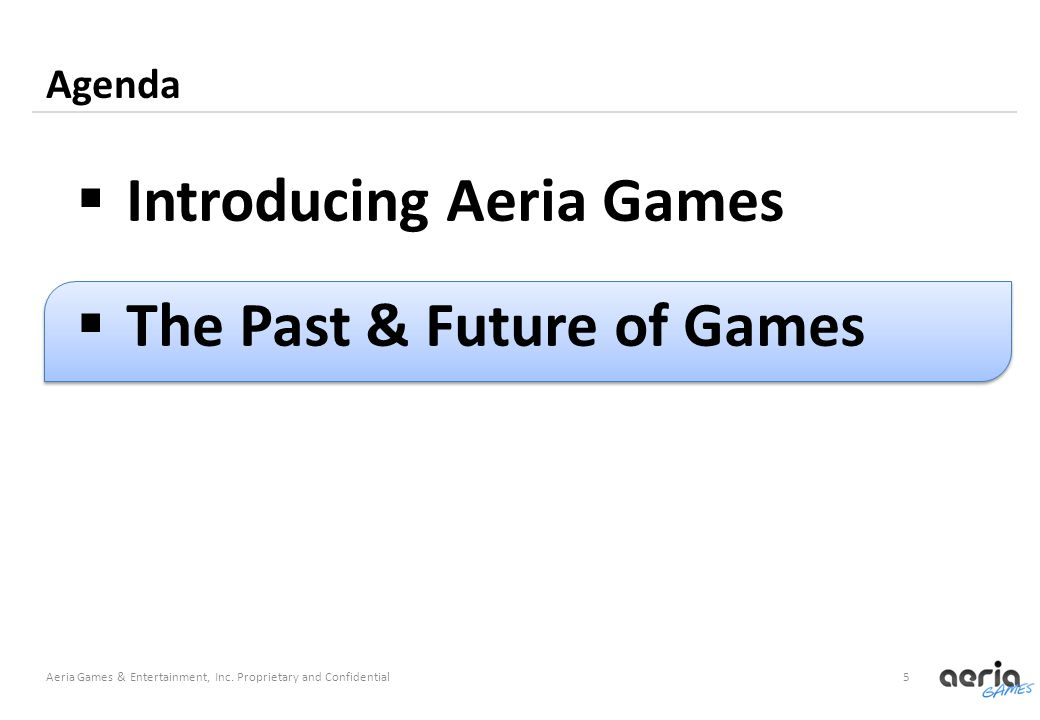5 Agenda Aeria Games & Entertainment, Inc.