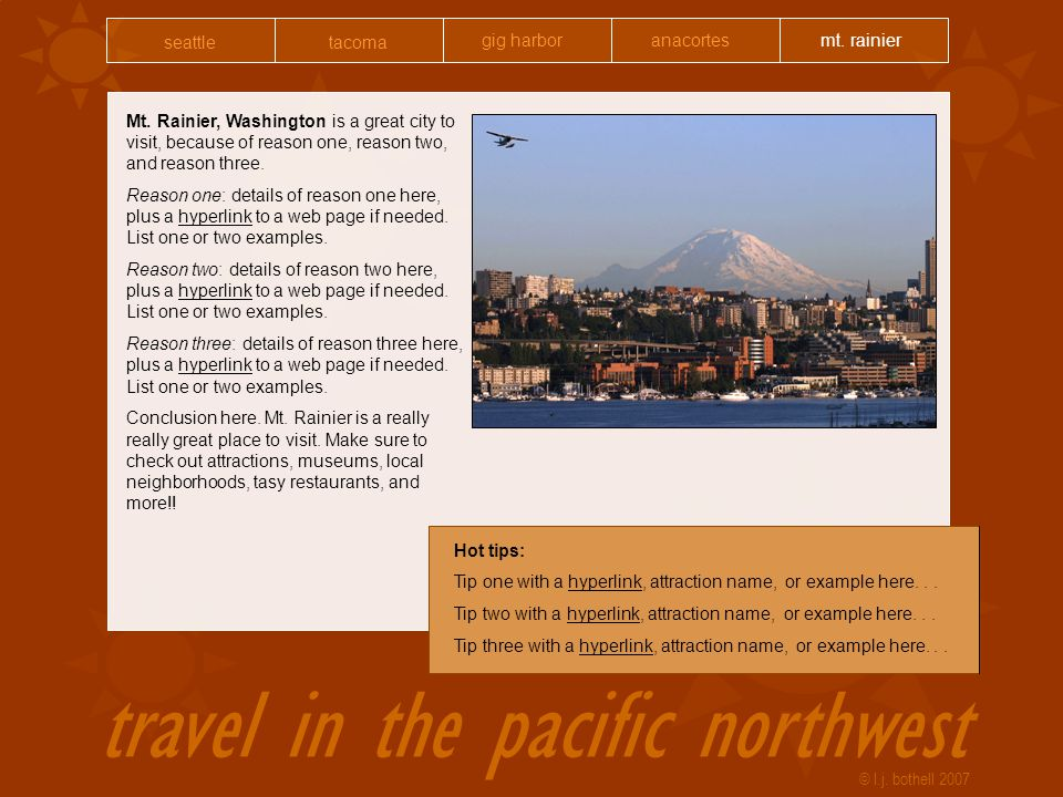 travel in the pacific northwest © l.j.bothell 2007 Mt.